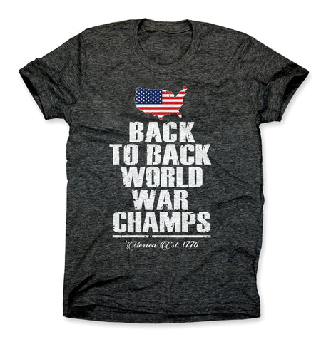 Back to Back World War Champs Merica Shirt