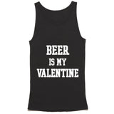 Beer Is My Valentine Tank Top
