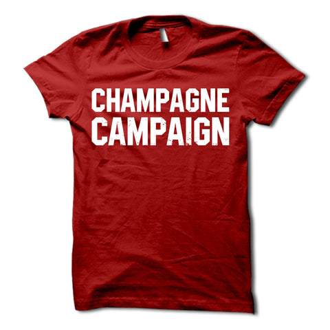 Champagne Campaign Shirt