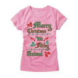 Womens Merry Christmas Ya Filthy Animal T-Shirt