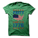 Party Like its 1776 Shirt