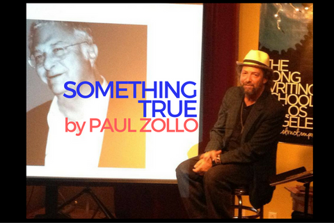 Write Something True, by Paul Zollo, for The Songwriting School of Los Angeles