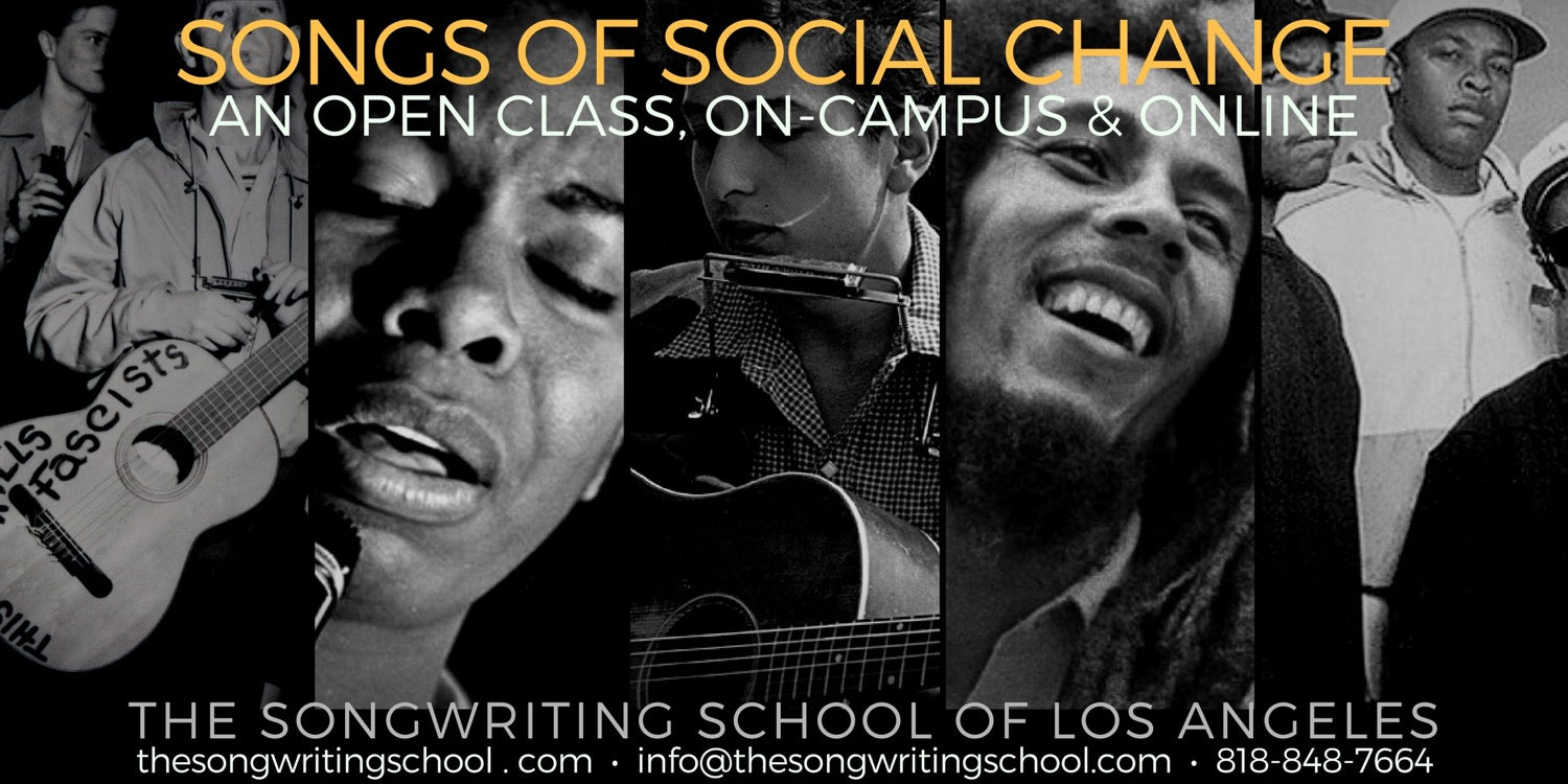 Songs of Social Change - An Open Class at The Songwriting School to write Songs of Social Consequence