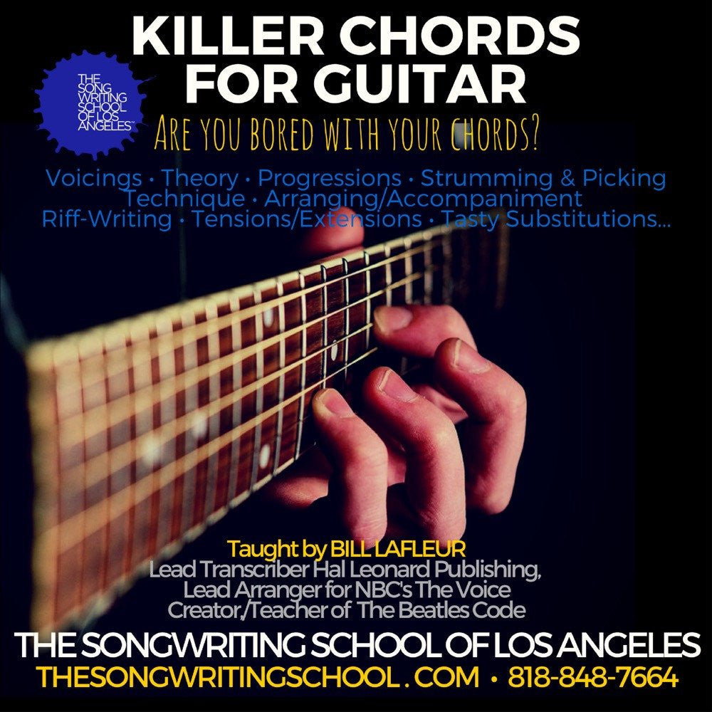 Killer Chords For Guitar The Songwriting School Of Los Angeles