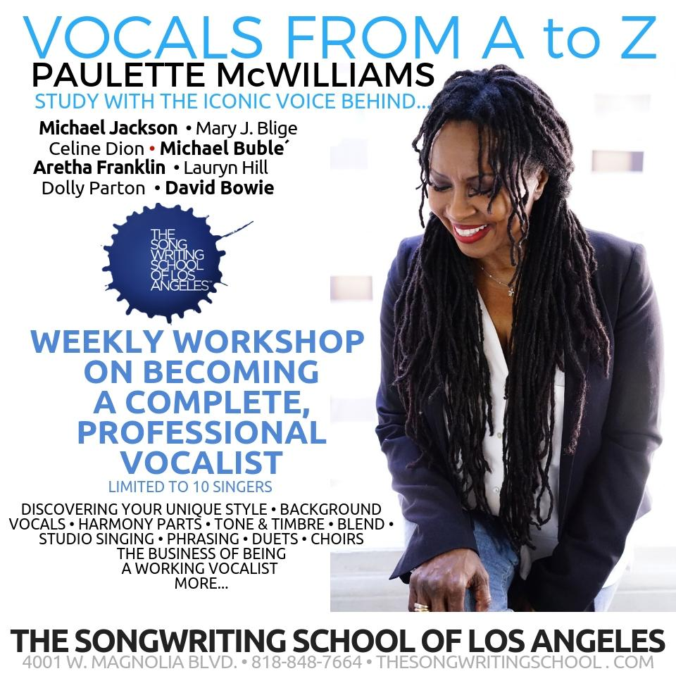 Vocals from A to Z, with Paulette McWilliams: Professional Performance from  the Inside to the Outside - 4-Wk Workshop Class SPRING 2019 - Join for Mon