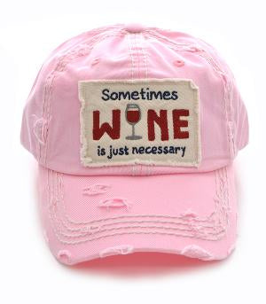 Sometimes Wine is Necessary Cap