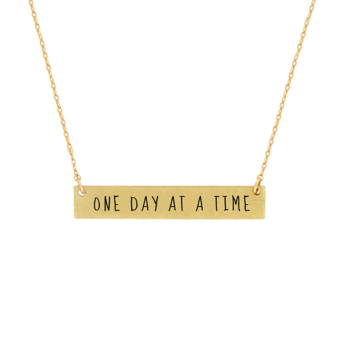 Inspirational Message Bar Necklace - One Day at a Time
