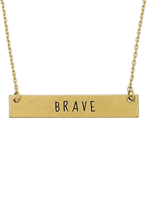 Inspirational Message Bar Necklace - Brave