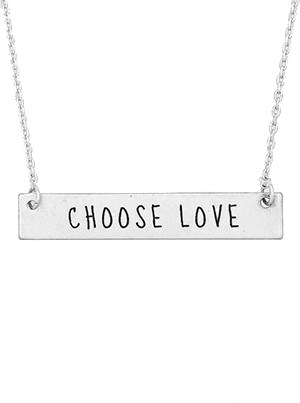Inspirational Message Bar Necklace - Choose Love