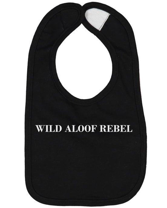 Wild Aloof Rebel Baby Bib - Brain Juice Tees