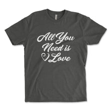 Load image into Gallery viewer, All You Need Is Love Mens Shirt - Brain Juice Tees