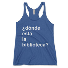 Load image into Gallery viewer, Dónde Está La Biblioteca Women's Tanktop