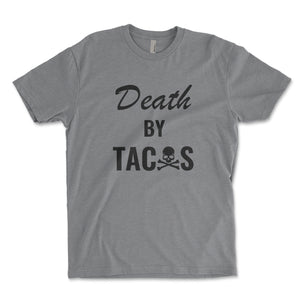 Death By Tacos Mens Shirt - Brain Juice Tees