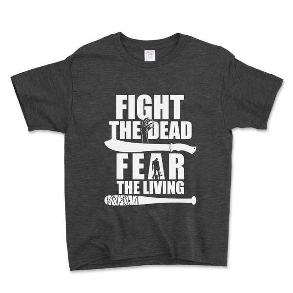 Fight The Dead Fear The Living Unisex Toddler Shirt - Brain Juice Tees