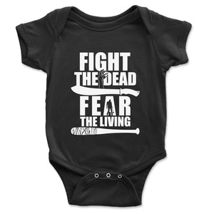 Fight The Dead Fear The Living Baby Onesie - Brain Juice Tees