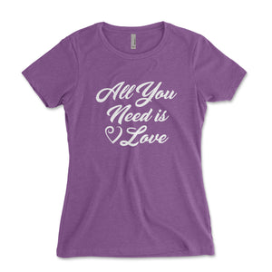 All You Need Is Love Women's Shirt - Brain Juice Tees