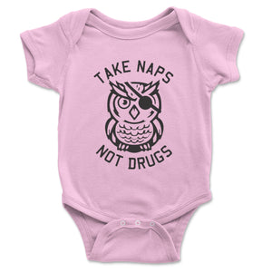 Take Naps Not Drugs Baby Onesie - Brain Juice Tees