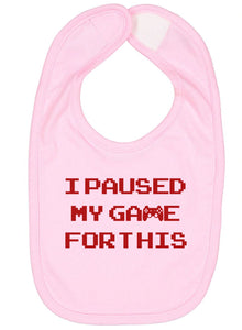 I Paused My Game For This Baby Bib