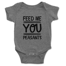 Load image into Gallery viewer, Feed Me You Peasants Baby Onesie - Brain Juice Tees