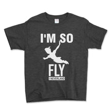 Load image into Gallery viewer, I'm So Fly I Neverland Unisex Toddler Shirt - Brain Juice Tees