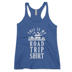 This Is My Road Trip Shirt Women's Tank Top - Brain Juice Tees