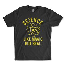 Load image into Gallery viewer, Science Like Magic But Real Men's Shirt