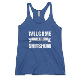 Welcome To The Shitshow Women's Tank Top - Brain Juice Tees