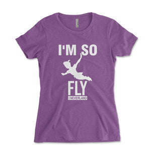 I'm So Fly I Neverland Women's Shirt - Brain Juice Tees