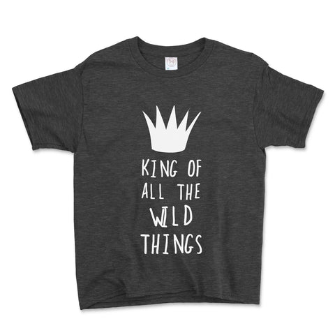 King Of All The Wild Things Unisex Toddler Shirt - Brain Juice Tees