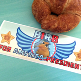 BIRB for AMERICA PRESDIENT Bumper Stickers THIS TIME WITH PHOGRATAPH