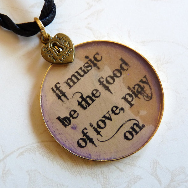 Shakespeare Pendant-If Music Be the Food of Love, Play On