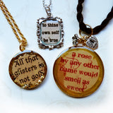 3 Resin Shakespeare Pendants-a rose by any other name