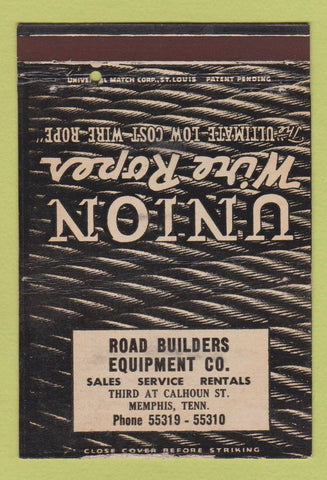 Matchbook Cover - Union Wire Rope Road Builders Memphis TN 40 Strike