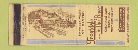 Matchbook Cover - Troutdale in the Pines Evergreen Colorado