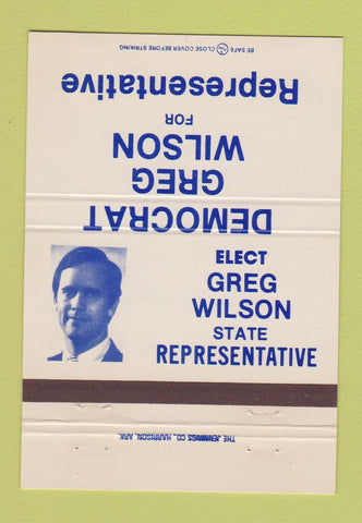 Matchbook Cover  Greg Wilson State Representative Election Arkansas AR 40 Strike