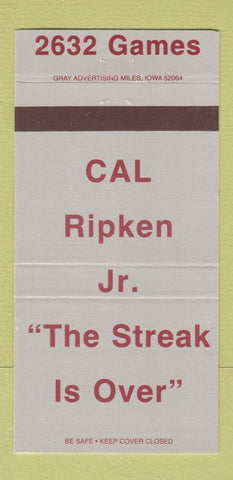 Matchbook Cover  Cal Ripken Jr Baseball Streak Orioles Match Club Made 30 Strike