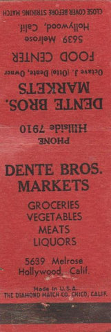 Matchbook Cover - Dente Bros Markets grocery Hollywood CA WEAR
