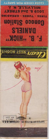 Matchbook Cover - FB Hick Daniels Conoco oil gas Millville NJ pinup WEAR
