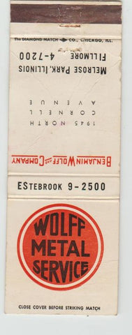 Matchbook Cover - Wolff Metal Service Melrose Park IL WORN CREASES