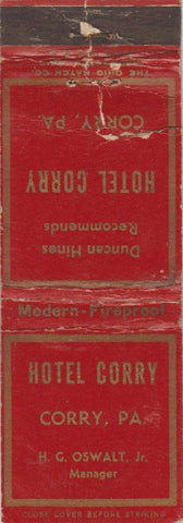 Matchbook Cover - Hotel Corry PA POOR