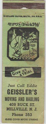 Matchbook Cover - Geissler's Moving Hauling Millville NJ WEAR