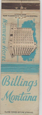 Matchbook Cover - Northern Hotel Billings MT WEAR