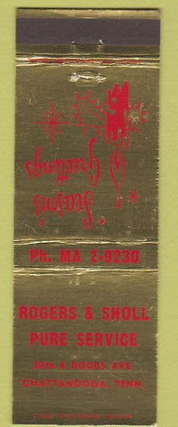 Matchbook Cover - Rogers Sholl Pure oil gas Chattanooga TN Christmas