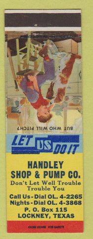 Matchbook Cover - Handley Shop Pump Co Lockney TX oil well?