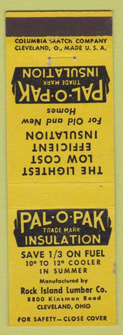 Matchbook Cover - Pal O Pak Insulation Rock Island Lumber Cleveland OH