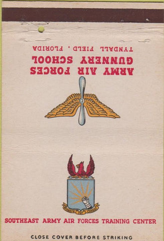Matchbook Cover - Army Air Forces Gunnery School Tyndall Field FL 40 Strike
