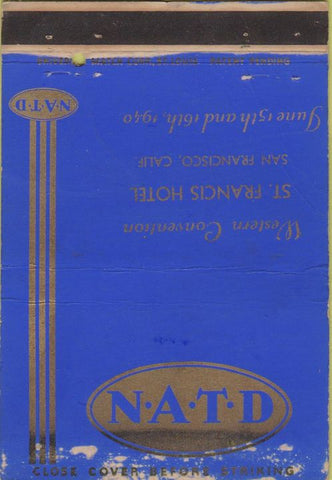 Matchbook Cover - NATD Convention 1940 WORN San Francisco CA