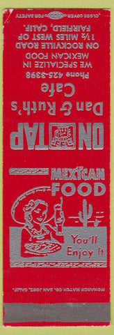 Matchbook Cover - Dan Ruth's Cafe Fairfield CA Mexican Food Girlie SAMPLE