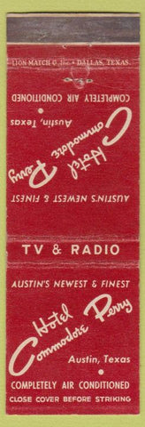 Matchbook Cover - Hotel Commodore Perry Austin TX