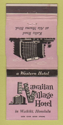 Matchbook Cover - Hawaiian Village Hotel Waikiki Honolulu HI 30 Strike Tiki?